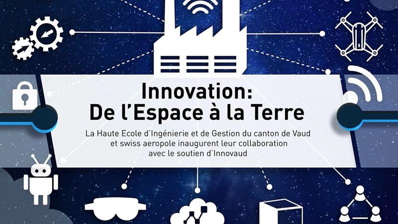HEIG-VD Innovation: de l'Espace à la Terre